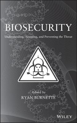 Biosecurity By Burnette, Ryan/ Custar, Eric M.