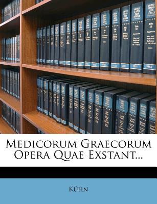 Nabu Press Medicorum Graecorum Opera Quae Exstant... by K. Hn [Paperback] at Sears.com
